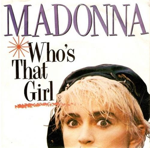 MADONNA Who's That Girl Vinyl Record 7 Inch Sire 1987